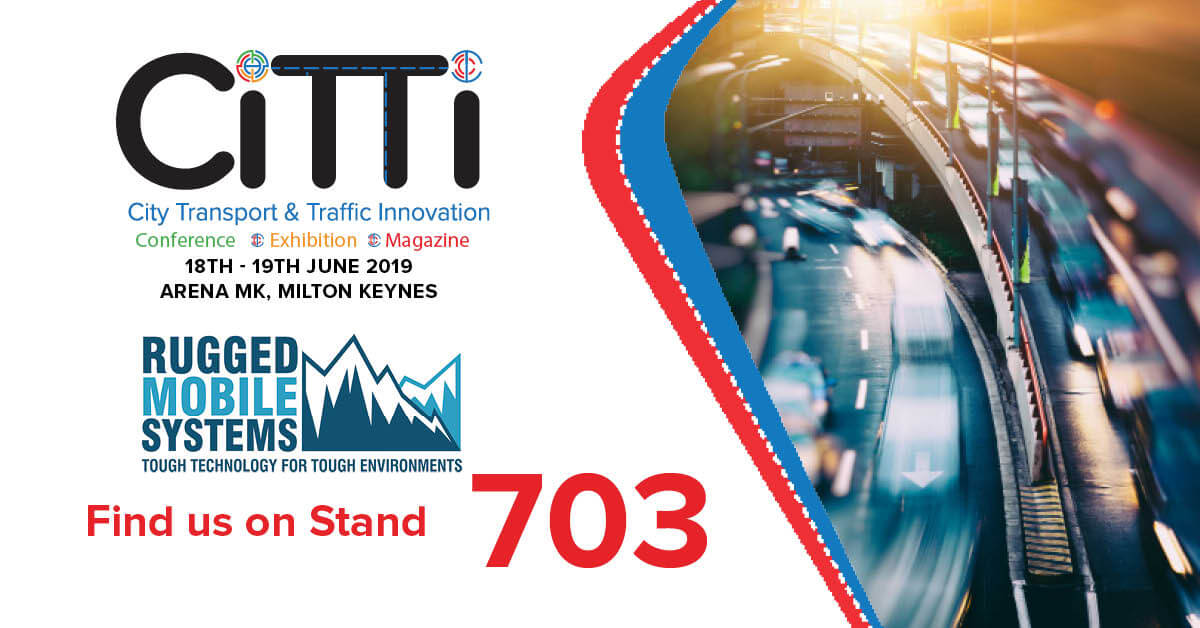 Visit RUGGED MOBILE Systems & NEXCOM at the CiTTi Exhibition